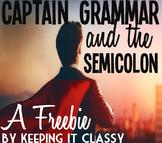 Captain Grammar and the Semicolon:  A Readers' Theater Skit and Prezi