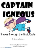 Captain Igneous Travels Through the Rock Cycle