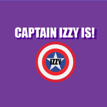 """Captain Izzy Is (Using 3rd person present tense of the """"to be"""" verb)"""