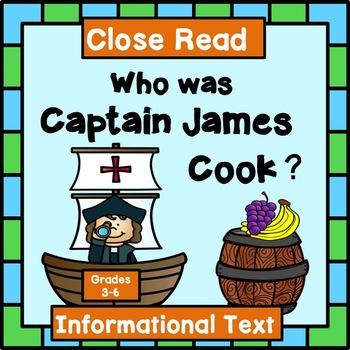 Captain James Cook:  Close Read Informational Text