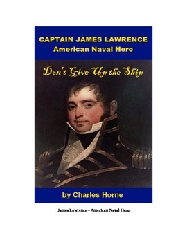 Captain James Lawrence, American Naval Hero