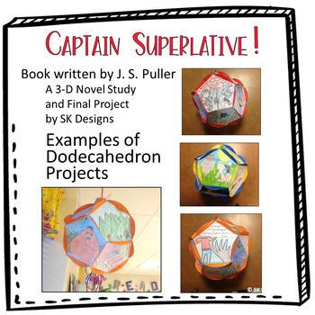 Captain Superlative 3D Novel Study and Creative Final Project w Rubrics