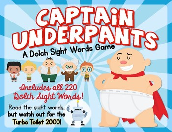 Captain Underpants Dolch Sight Words Game!  Contains all 220 Dolch Sight Words