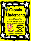 Captain Underpants & the Wrath of the Wicked Wedgie Woman -Questions & Answers