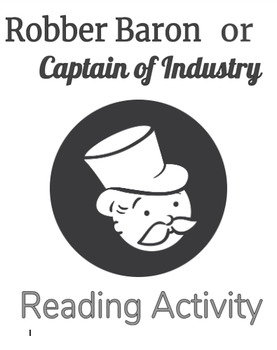 Captain of Industry or Robber Baron? Reading Activity