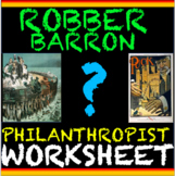Captains of Industry Activity Worksheet: Robber Barron's o
