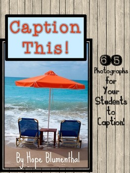 Caption This! 65 Photographs for your Students to Practice