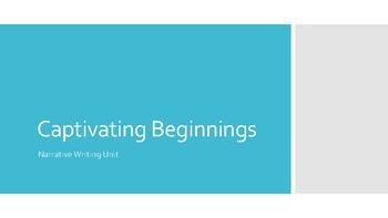 Captivating Beginnings - Narrative Writing Unit