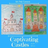 Art Sub Lesson - Captivating Castles - Drawing Lesson for Art Subs and Teachers