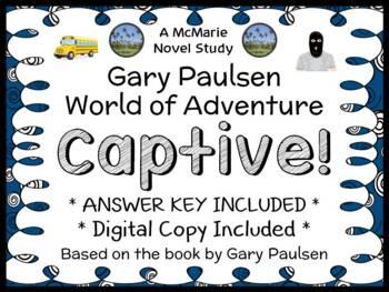 Captive! (Gary Paulsen) Novel Study / Reading Comprehensio