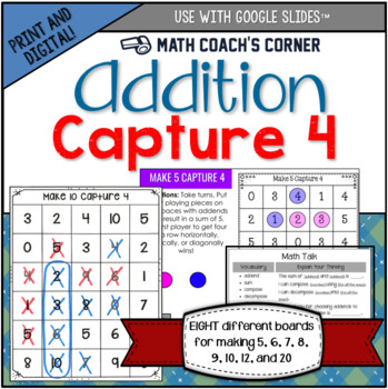 Capture 4 Addition Game Boards: Making 5, 6, 7, 8, 9, 10, 12, and 20