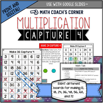 Capture 4 Multiplication Game Boards: Making 12, 18, 24, 36, 48, 56, 60, and 72