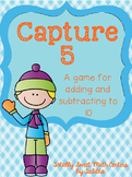 Capture 5- A game for adding and subtracting through 10