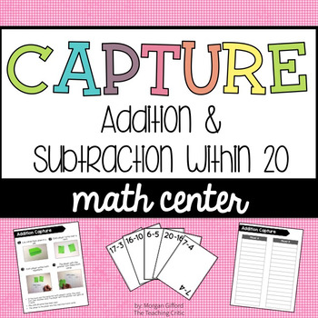 Capture: An Addition and Subtraction Math Center