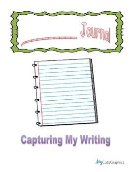 Capture My Writing - Student Writing Journal
