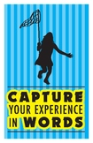 Capture Your Experience in Words Classroom poster