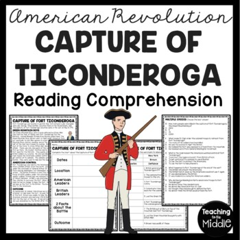 Capture of Fort Ticonderoga Reading Comprehension; American Revolution