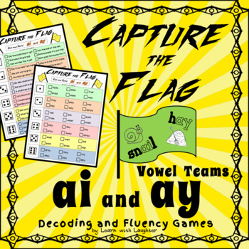 Capture the Flag - 'ai' and 'ay' Vowel Teams Decoding and Fluency Games