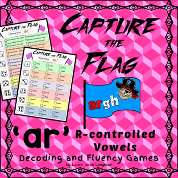 Capture the Flag - 'ar' R-controlled Vowels Fluency and Decoding Games