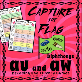 Capture the Flag - 'au' and 'aw' Diphthongs Decoding and Fluency Games