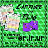 Capture the Flag - (er, ir, ur)  R-controlled Vowels Fluency and Decoding Games
