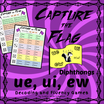 Capture the Flag - 'ew', 'ue', and 'ui' Diphthongs Decoding and Fluency Games