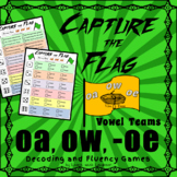 Capture the Flag - 'oa', 'ow', '-oe' Vowel Teams Decoding and Fluency Games