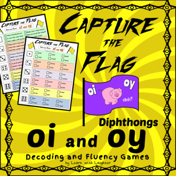 Capture the Flag - 'oi' and 'oy' Diphthongs Decoding and Fluency Games