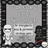 Capture the Trooper: An Intergalactic Area & Perimeter Str