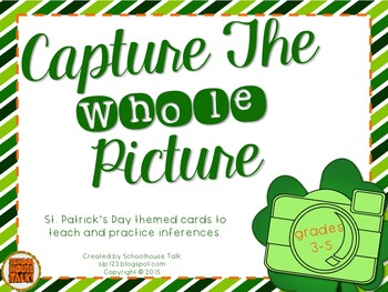 Capture the Whole Picture {St. Patrick's Day Inferences}