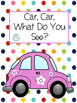 Car, Car, What Do You See?