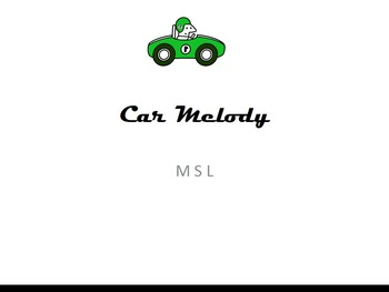 Car Melody Mi So La Edition