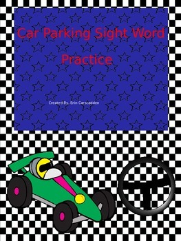 Car Parking Sight Word Practice and Assessment