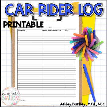 Car Rider Dismissal Log