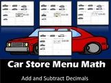 Car Store Menu Math- Add and Subtract Decimals