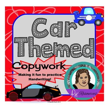Car Themed Copywork Makes Practicing Handwriting Fun!
