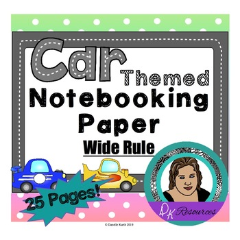 Notebooking Paper - Wide Rule Writing Paper - Cool Car Theme for Fun Writing!