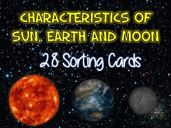 Characteristics of the Sun, Earth and Moon -TEKS 5.8D