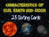 Characteristics of the Sun, Earth and Moon -TEKS 5.8D