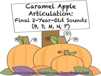 Caramel Apple Articulation: Final Early Developing Sounds Bundle (B, D, M, N, P)