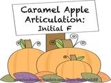 Caramel Apple Articulation: Initial F
