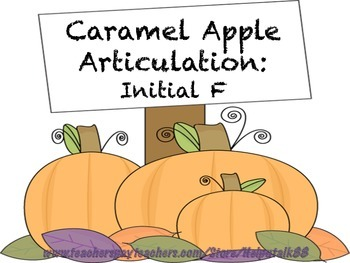 Caramel Apple Articulation: Initial F