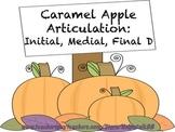 Caramel Apple Articulation: Initial, Medial, & Final D
