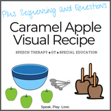 Visual Recipe: Caramel Apples + Sequencing and Comprehensi