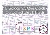 Carbohydrates and Lipids (IB Bio 2.3)