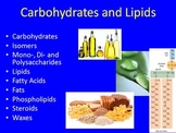 Carbohydrates and Lipids - Senior Biology PowerPoint Lesson and Notes