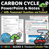 Carbon Cycle PowerPoint, Student Notes, and Kahoot! - Distance Learning