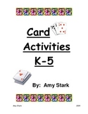Card Activities K-5 - Common Core Friendly