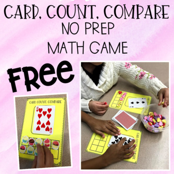 Card, Count, Compare - No Prep Math Game FREEBIE