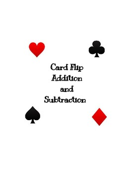 Card Flip Addition and Subtraction
